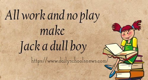 All work and no play makes